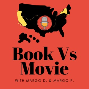 Book Vs Movie Podcast