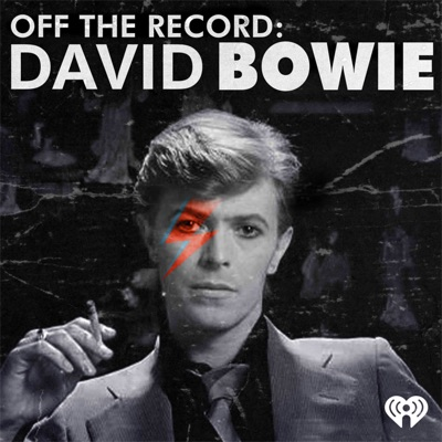 Off The Record: David Bowie:iHeartRadio