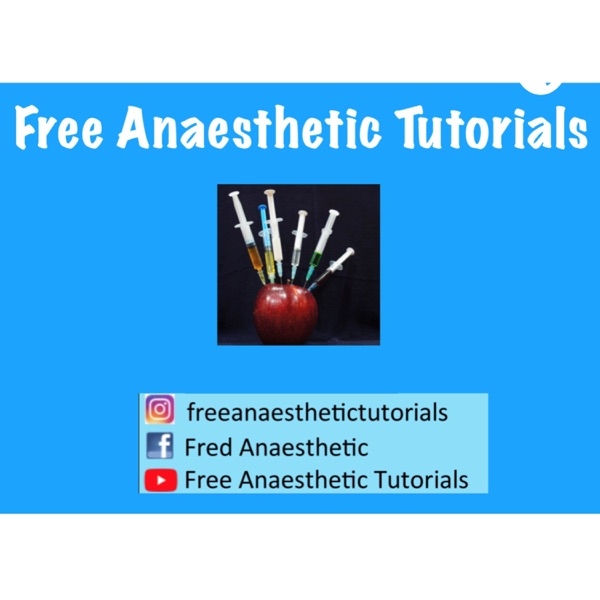 Free Anaesthetic Tutorial FRCA Podcast