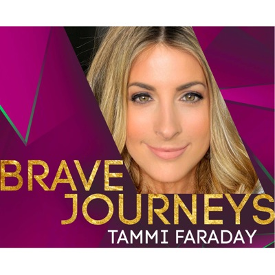 Brave Journeys with Tammi Faraday