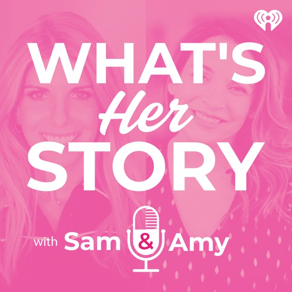 What's Her Story With Sam & Amy