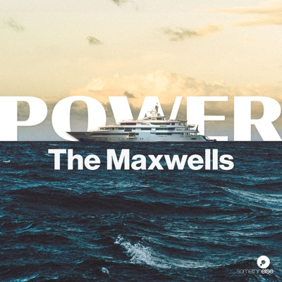 Power: The Maxwells:Somethin' Else