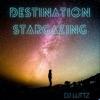 Destination Stargazing by DjLuttz (Deep, Melodic, & Progressive House) artwork