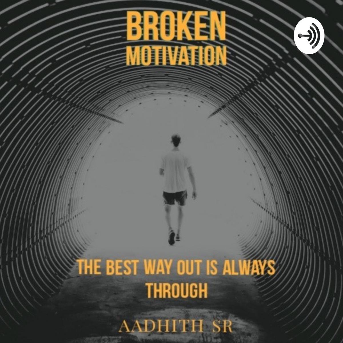 Broken Motivation