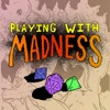 Playing with Madness artwork