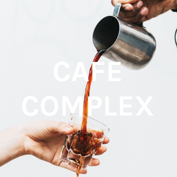CAFE COMPLEX
