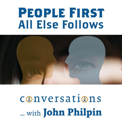 People First - All Else Follows