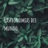 Gastronomias del mundo  artwork