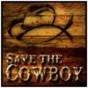 Save The Cowboy artwork