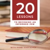 20 Lessons to Becoming an Informed Jew artwork