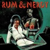 Rum & Nerdy artwork
