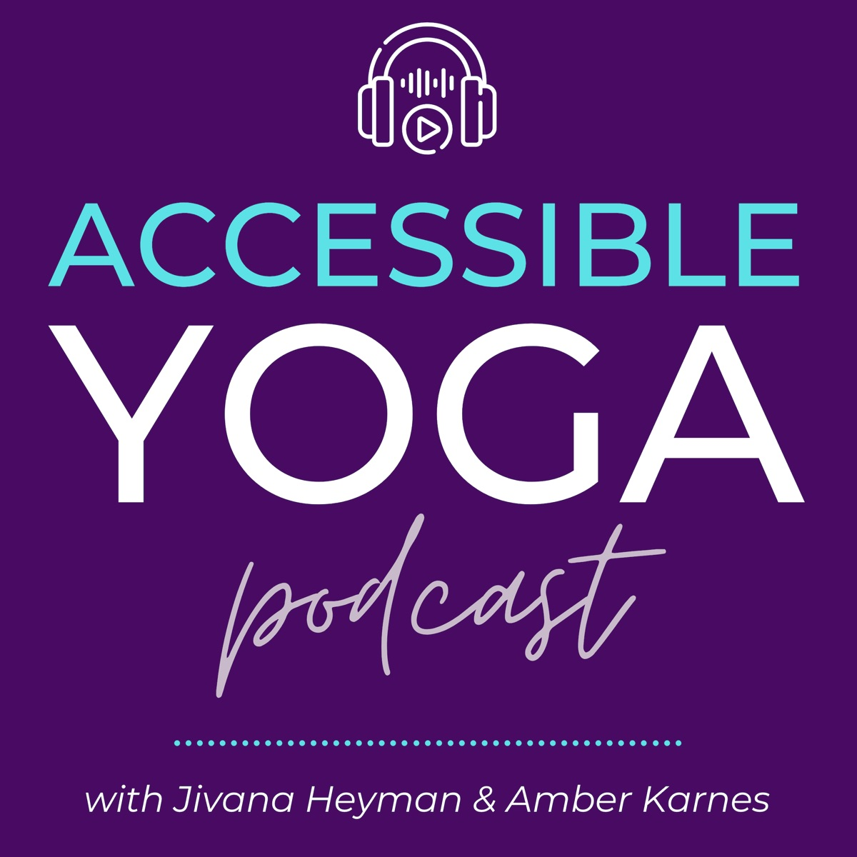 Accessible Yoga Podcast