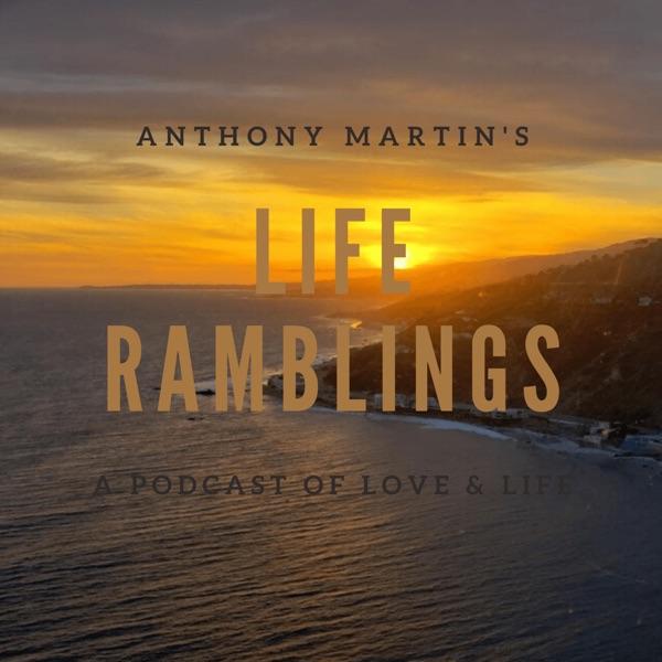 Life Ramblings