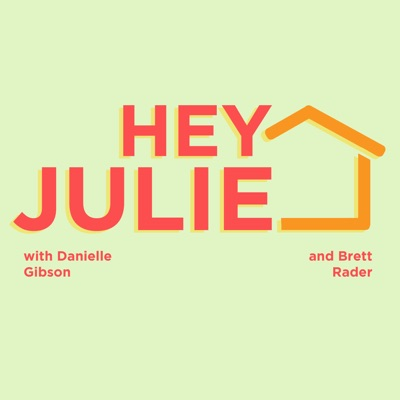 Hey Julie! A Big Brother Fan Podcast:Hey Julie