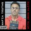 Mafia Truths with John Alite artwork