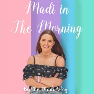 Madi In The Morning