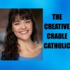 The Creative Cradle Catholic