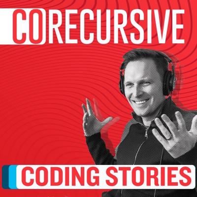 CoRecursive: Coding Stories:Adam Gordon Bell - Full Stack Web Developer