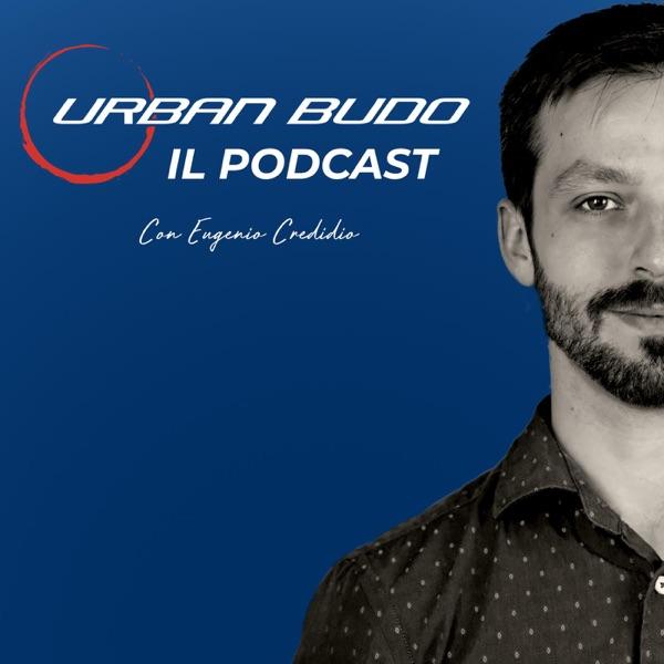 Urban Budo - Il primo podcast degli Istruttori di Difesa Personale