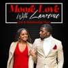 Moore Love With Lawrence
