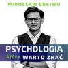 Psychologia, którą warto znać
