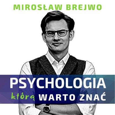 Psychologia, którą warto znać:Mirosław Brejwo