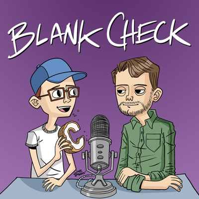 Blank Check with Griffin & David:Audioboom