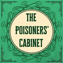 The Poisoners' Cabinet