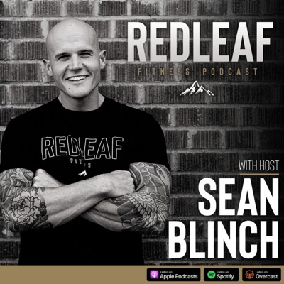 The RedLeaf Fitness Podcast