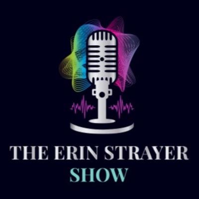 The Erin Strayer Show
