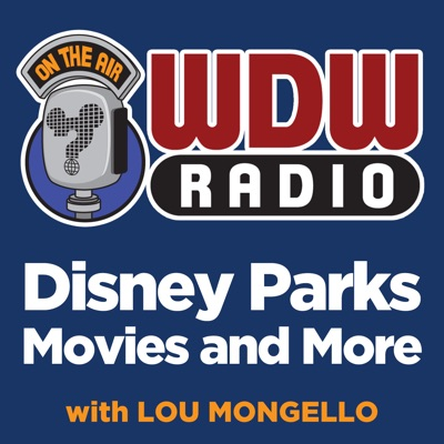 The WDW Radio Show - Your Walt Disney World Information Station:Lou Mongello - Disney Expert, Host, Author, and Speaker