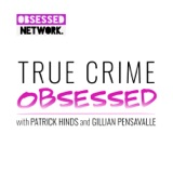 Image of True Crime Obsessed podcast