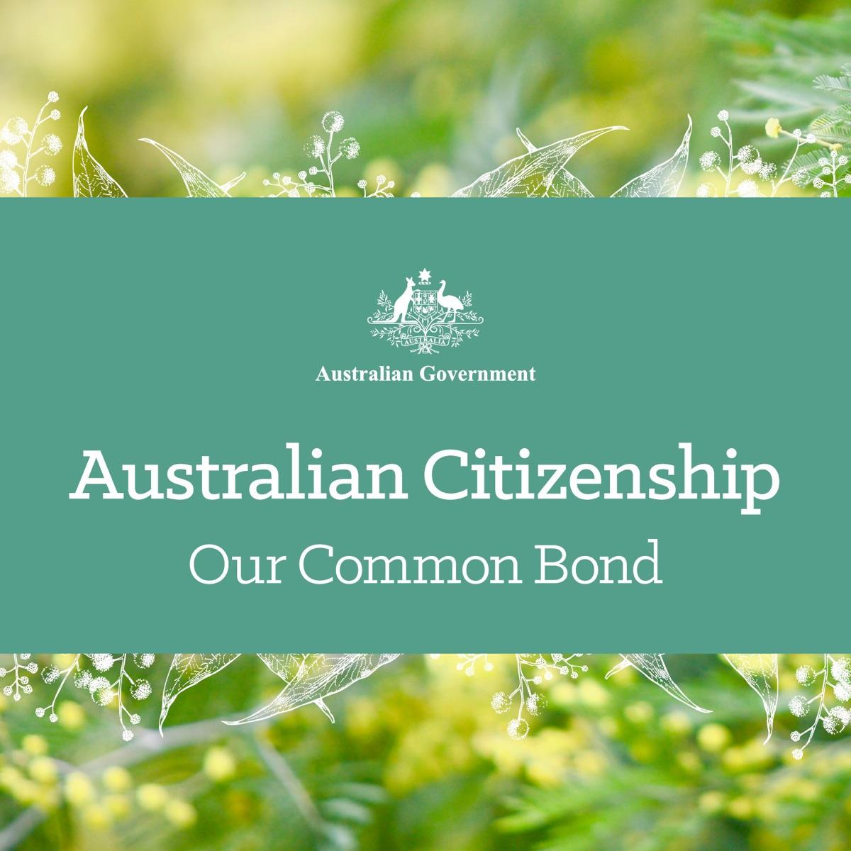 Australian Citizenship - Our Common Bond