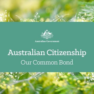 Australian Citizenship - Our Common Bond:Department of Home Affairs