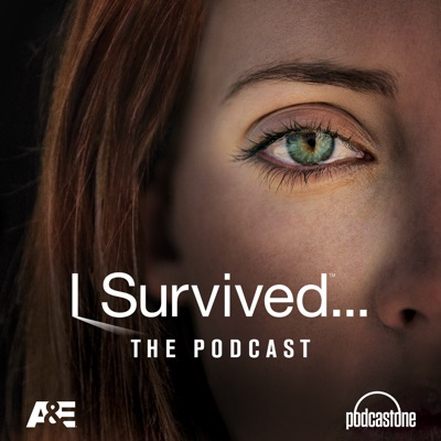 I Survived:PodcastOne / A&E