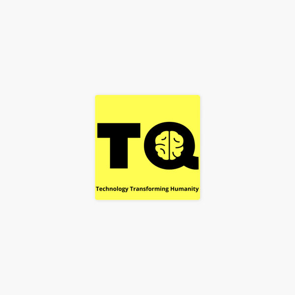 TQ--Technology Quotient: Lessons learned from our first technology. on Apple Podcasts