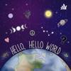 Hello, Hello World artwork