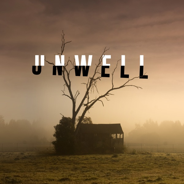 Unwell, a Midwestern Gothic Mystery image