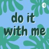 Do It With Me artwork