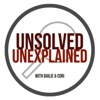 Unsolved, Unexplained with Bailie and Cori artwork