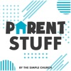 Parent Stuff Podcast artwork
