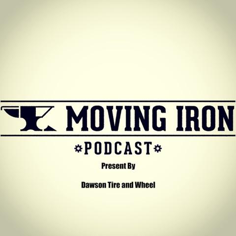 Moving Iron Podcast