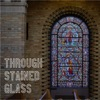 Through Stained Glass artwork