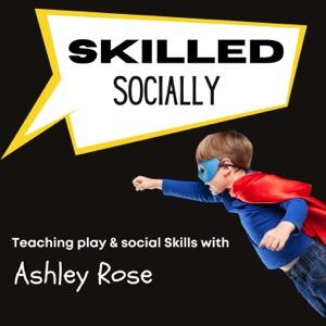 Skilled Socially