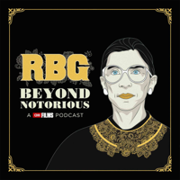 RBG: Beyond Notorious podcast