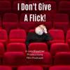 I Don't Give A Flick! artwork