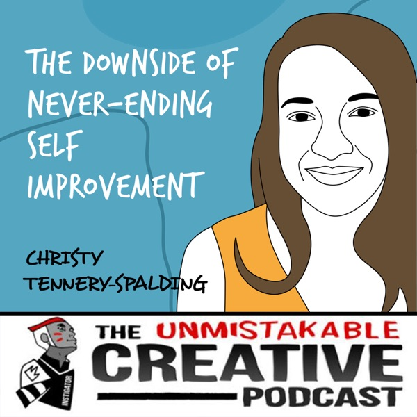 Christy Tennery-Spalding | The Downside of Never-Ending Self Improvement photo