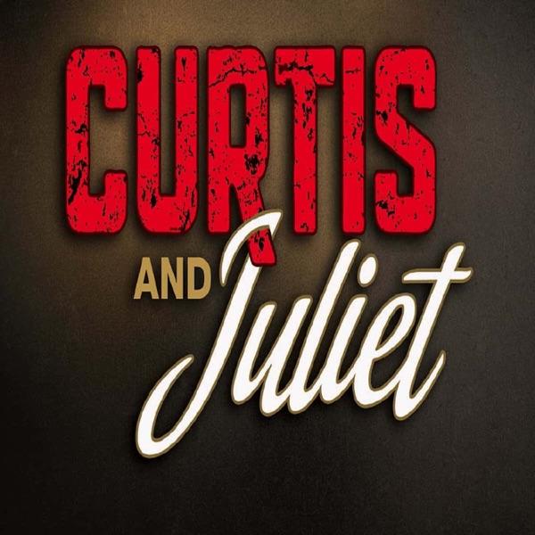 Curtis & Juliet Podcast