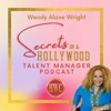 Wendy Alane Wright's Secrets of a Hollywood Talent Manager Podcast artwork