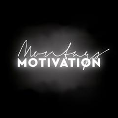 MontagsMotivation